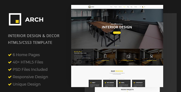 Arch Decor is a clean and creative HTML5/C33 template suitable for Interior Design, Home Decor, Decoration, Art Decor, Furniture, Architecture and Building Business, etc . You can customize it very easy to fit your needs.