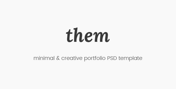 Them - Minimal and Creative Portfolio PSD Template