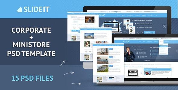 Slideit - Corporate & miniStore PSD Template